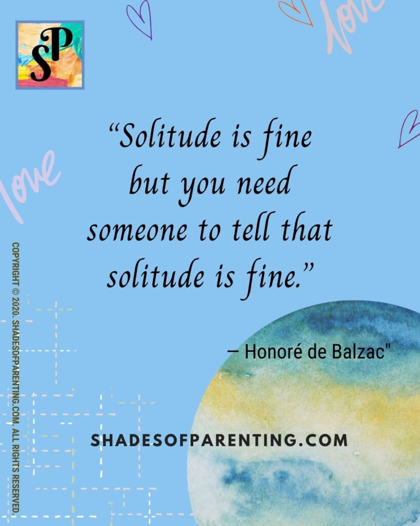 Lonely or in Solitude