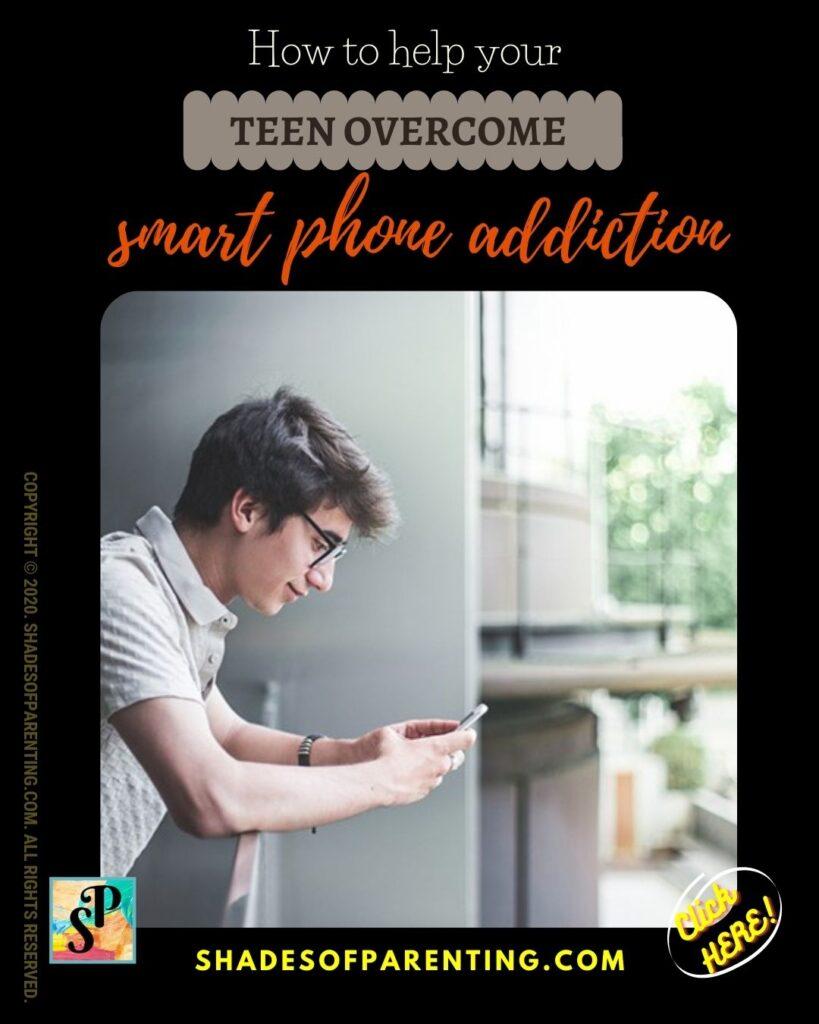 Help your teen overcome smart phone addiction