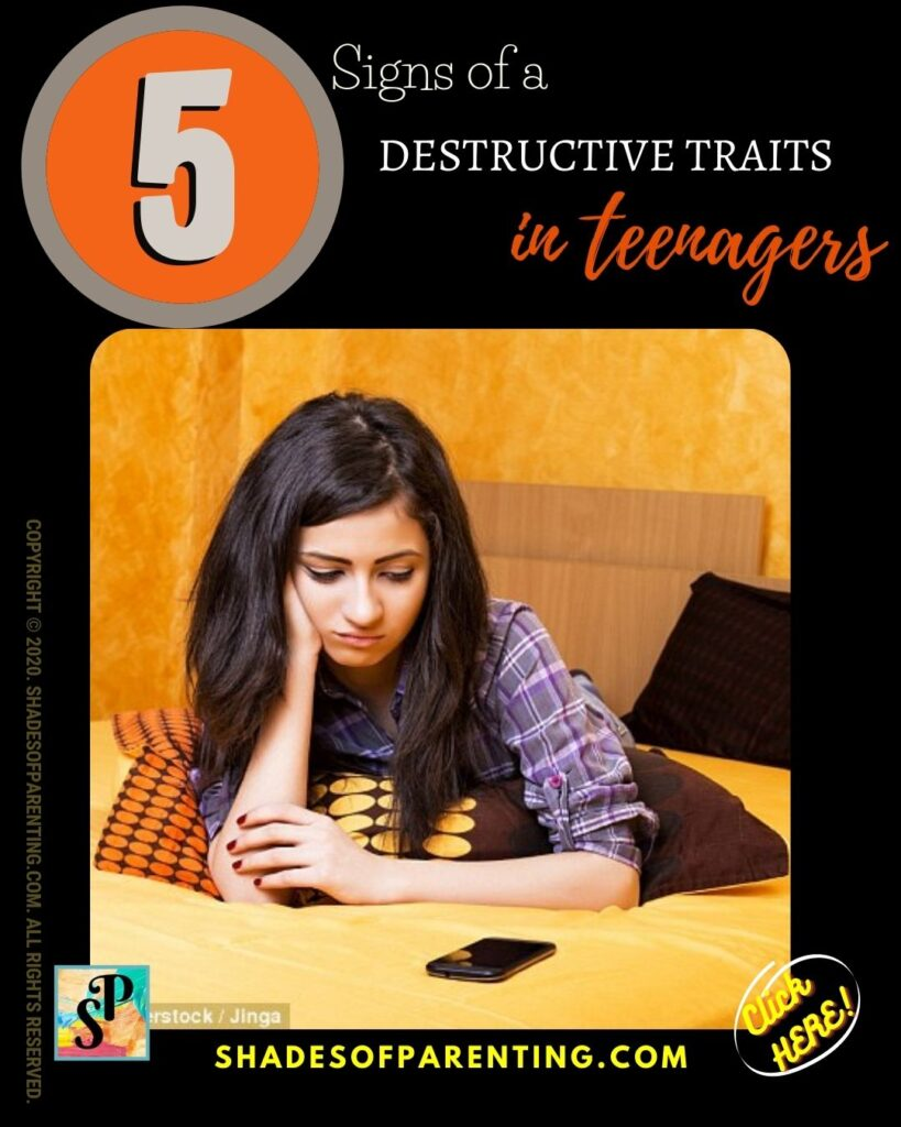 Signs of a destructive traits in teens: