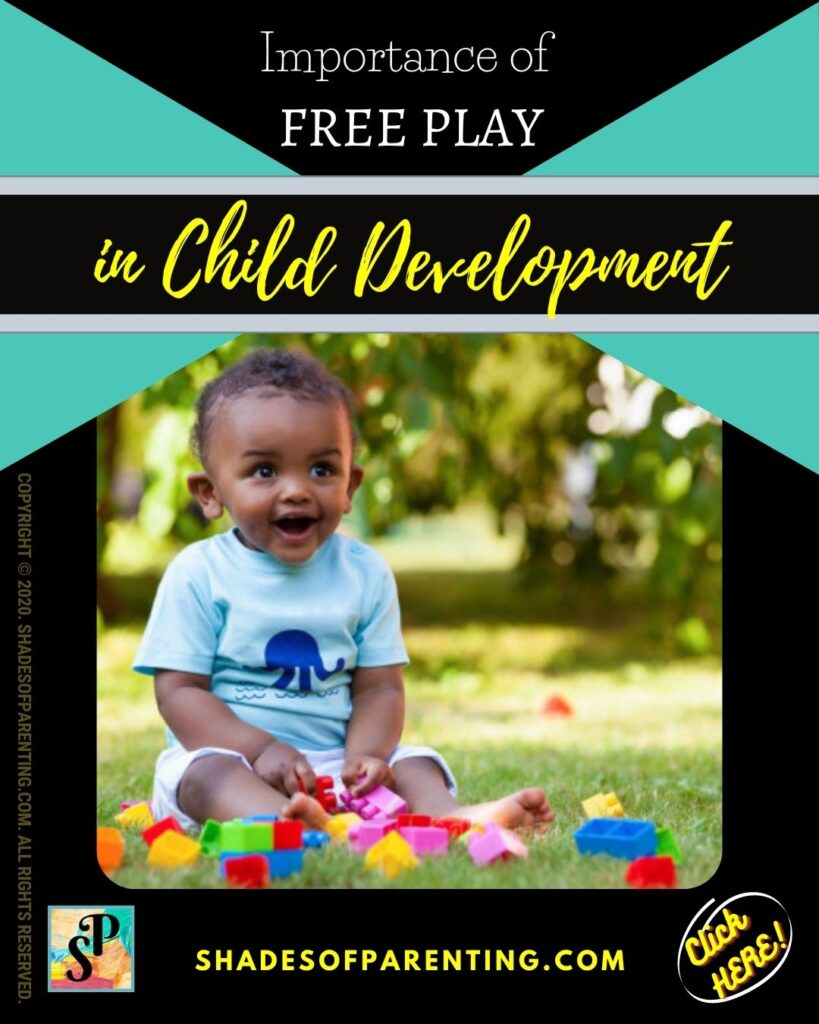 Importance of free play: