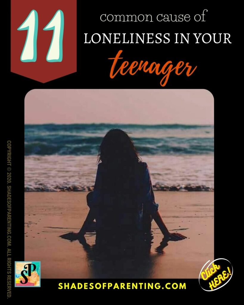 11 common cause of loneliness in your teenager