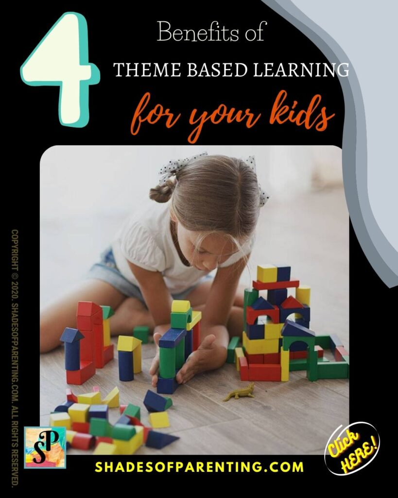 Benefits of Theme Based Learning