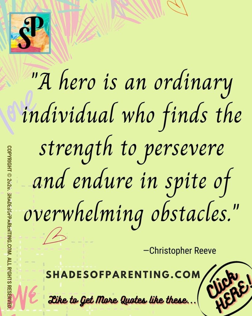 Quote To help motivate a tired parent