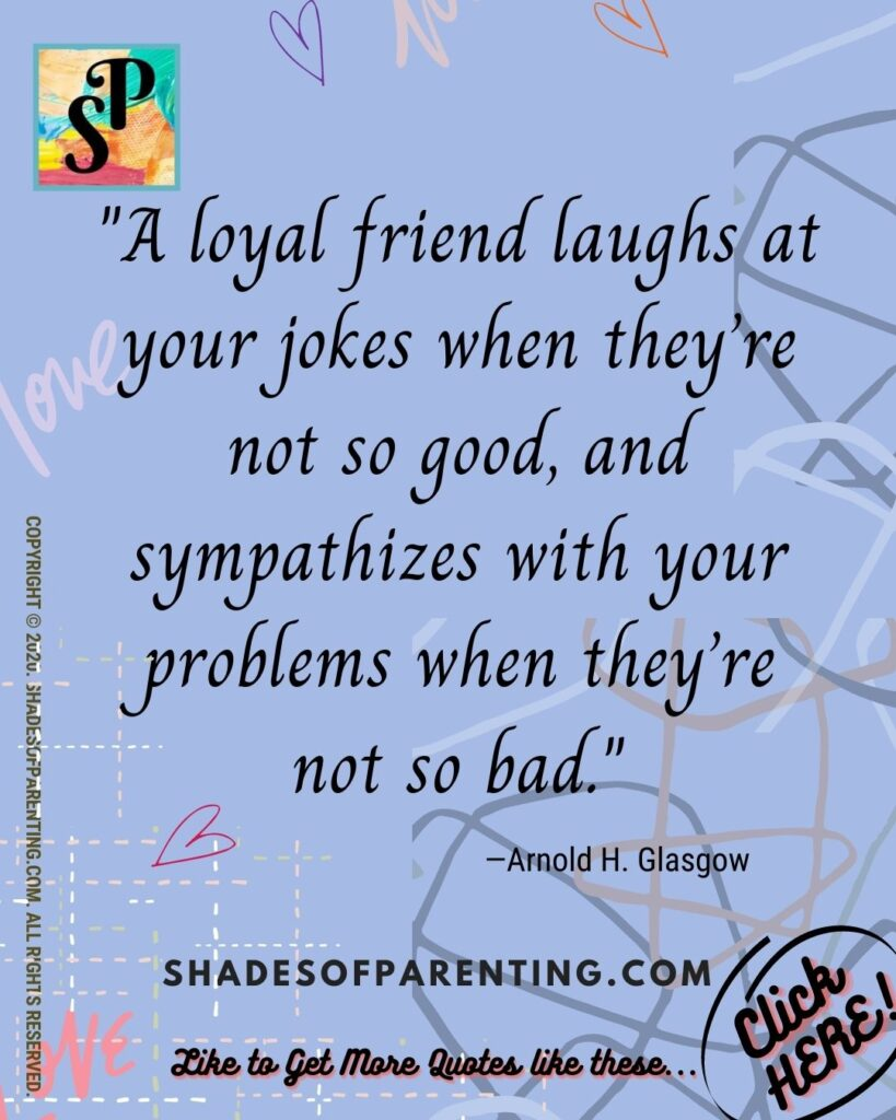 Quotes that describe a Good friend