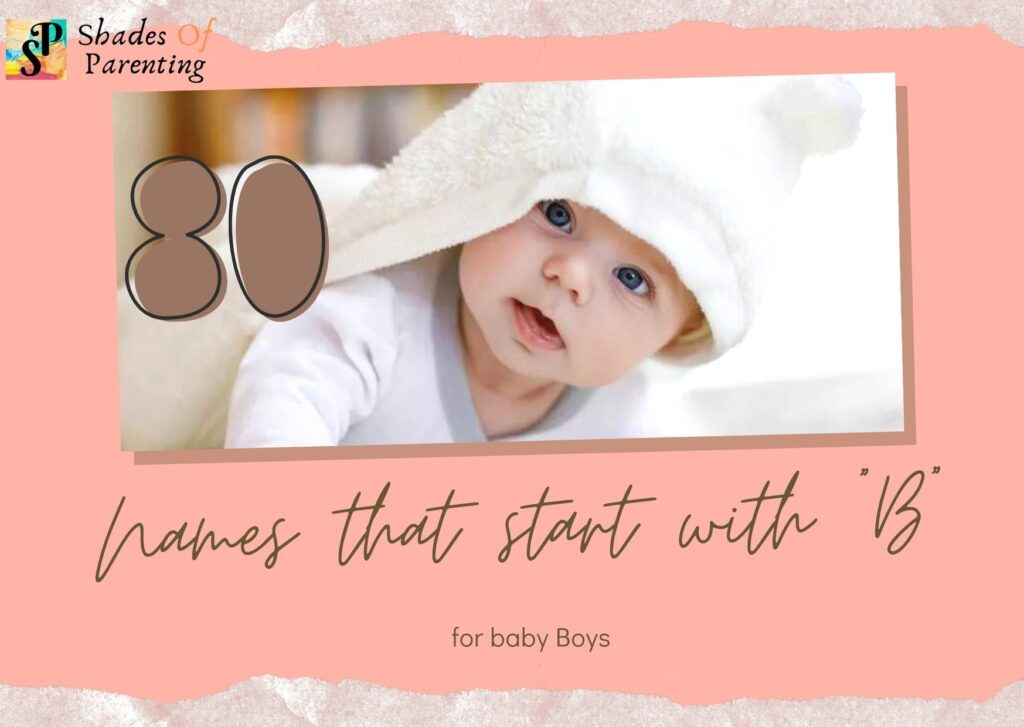 """80 Names that start with """"B"""" for baby Boys"""