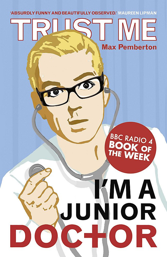 Trust Me, I'm a (Junior) Doctor - MedAhead