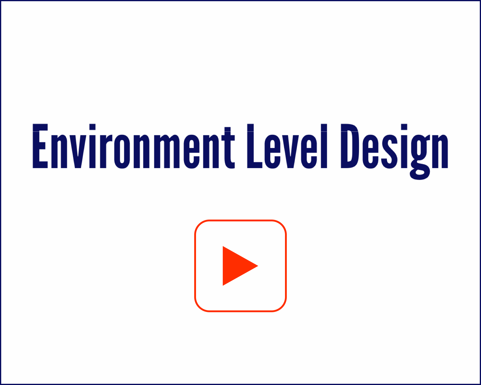 Main Environment Level Design
