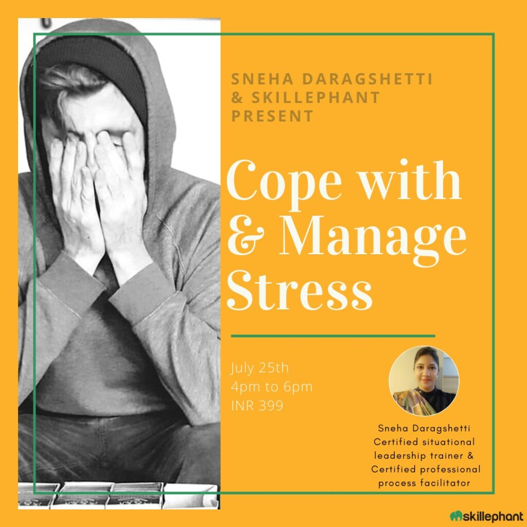 Cope with manage stress