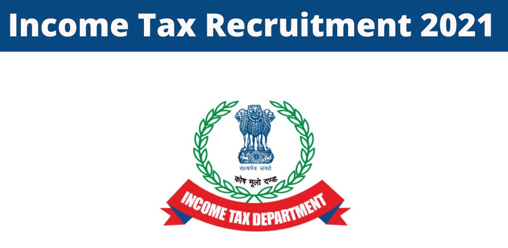 Income-Tax-Recruitment-2021
