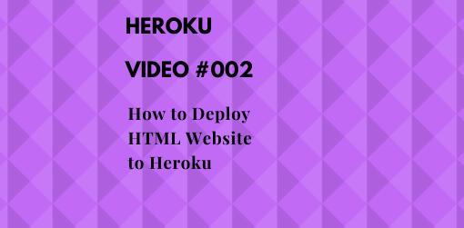 How_to_Deploy_HTML_Website_on_Heroku