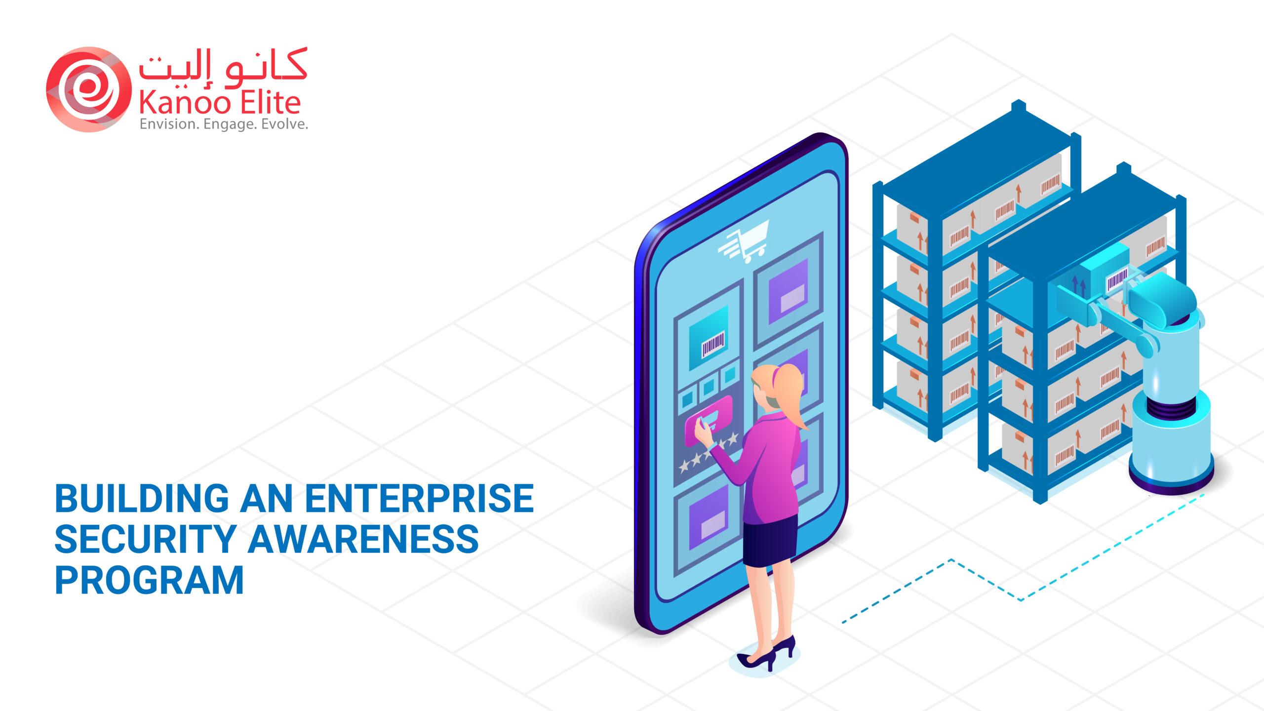 Building an Enterprise Security Awareness Program