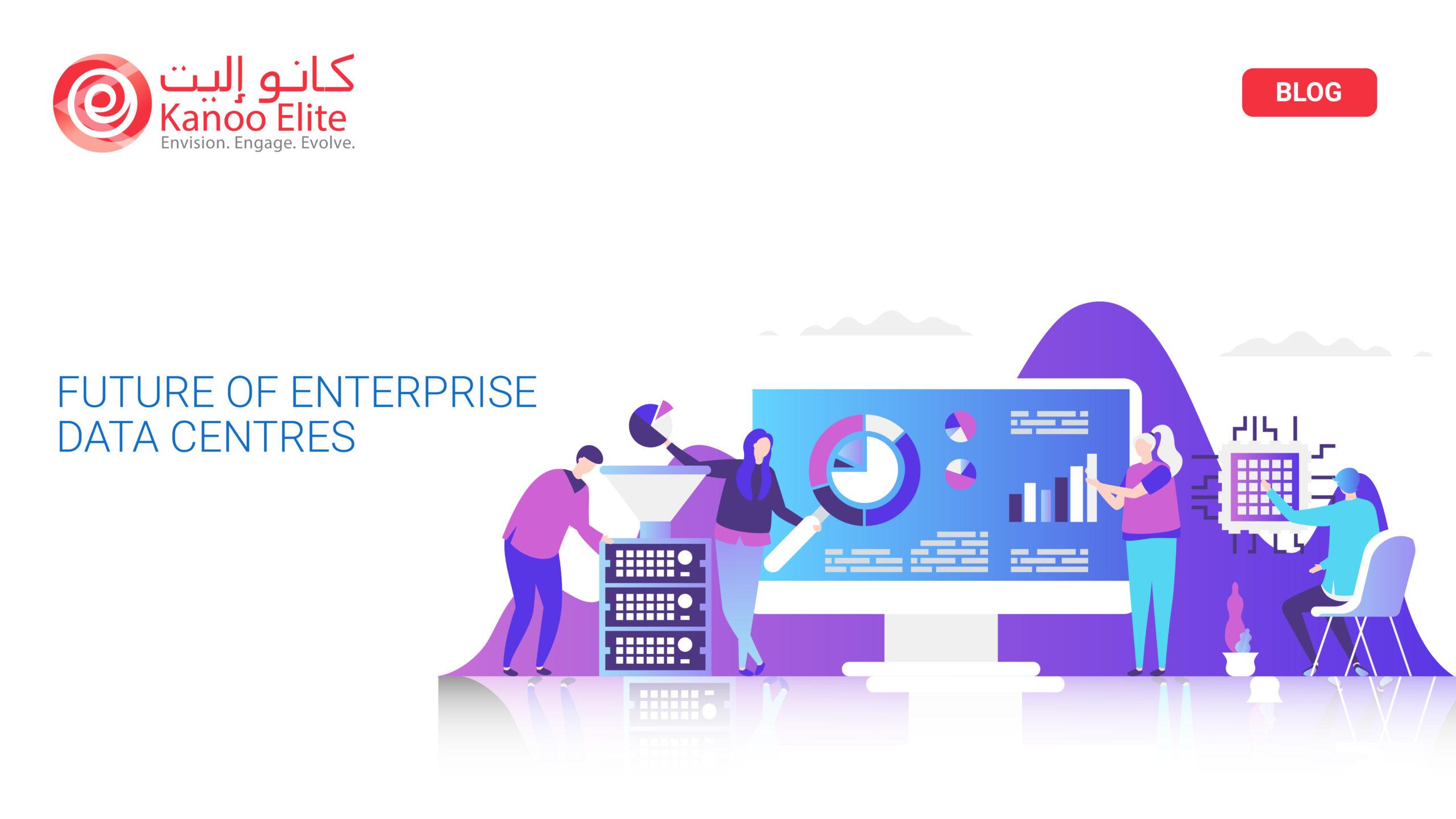 Future of Enterprise Data Centres