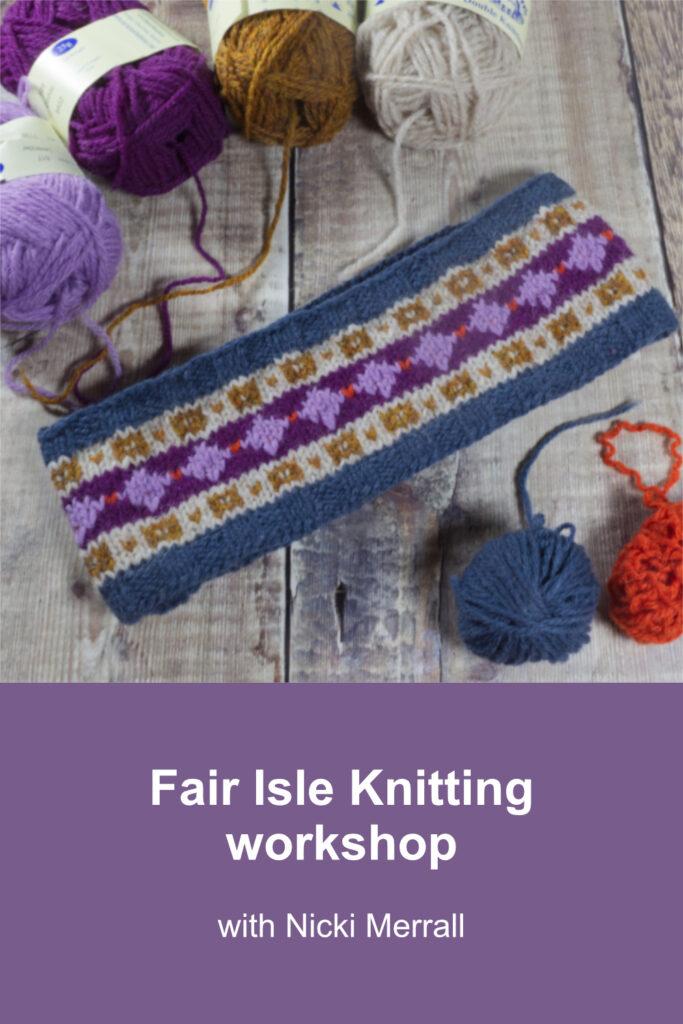 Fair Isle headband and balls of Shetland yarn