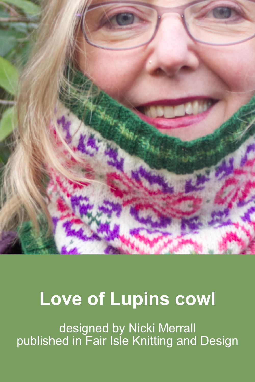 Love of Lupins is a Fair Isle cowl