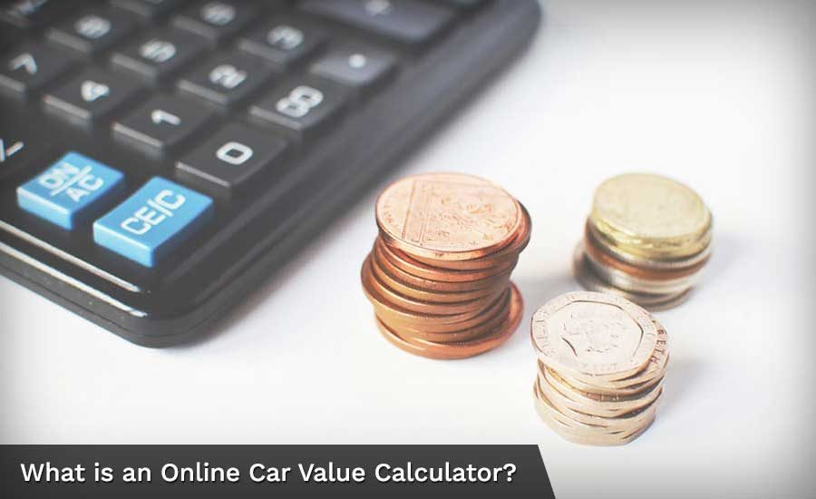 What is an Online Car Value Calculator?