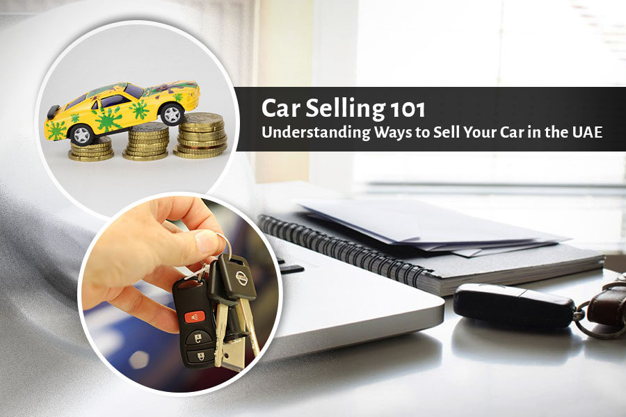 Car Selling 101 – Understanding Ways to Sell Your Car in the UAE