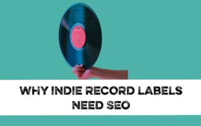 Why indie record labels need SEO