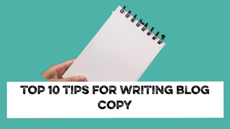 10 tips for writing blog copy