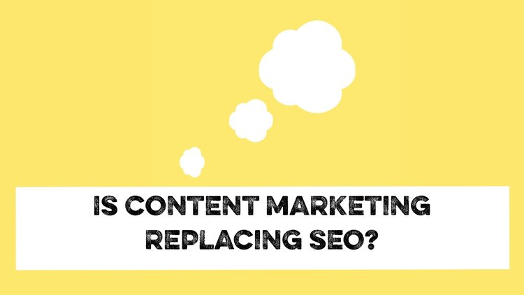 is content marketing replacing SEO