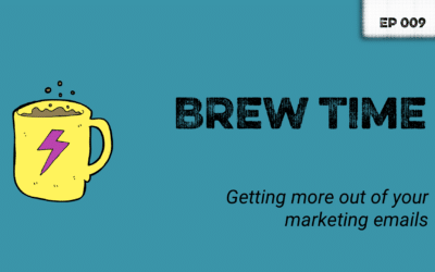 Episode 9 – Making the most of your marketing emails