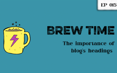 Episode 15 – The importance of blog's headings