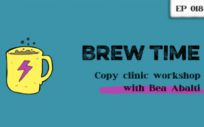 Episode 18 – Copy Clinic Workshop with Bea Abalti