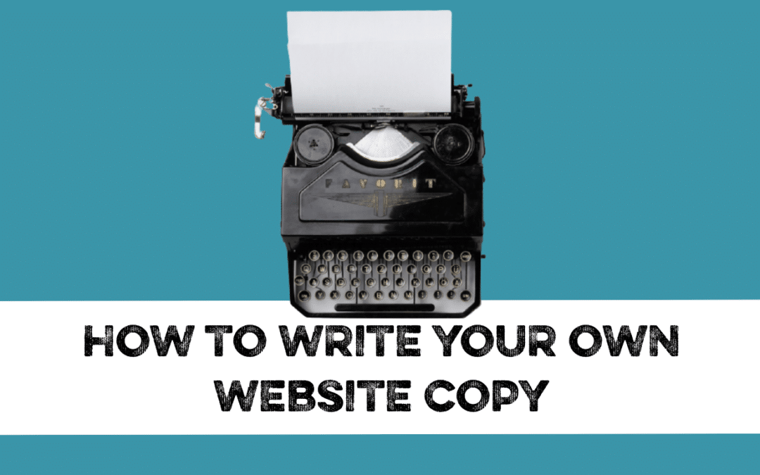 How to write your own website copy