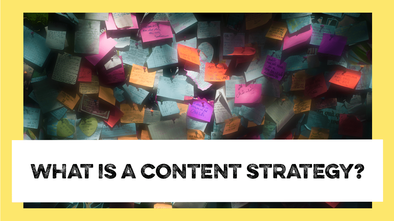 what is a content strategy?