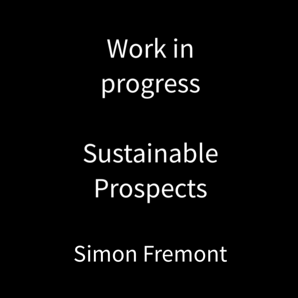 Work in Progress – Sustainable Prospects – Assignment