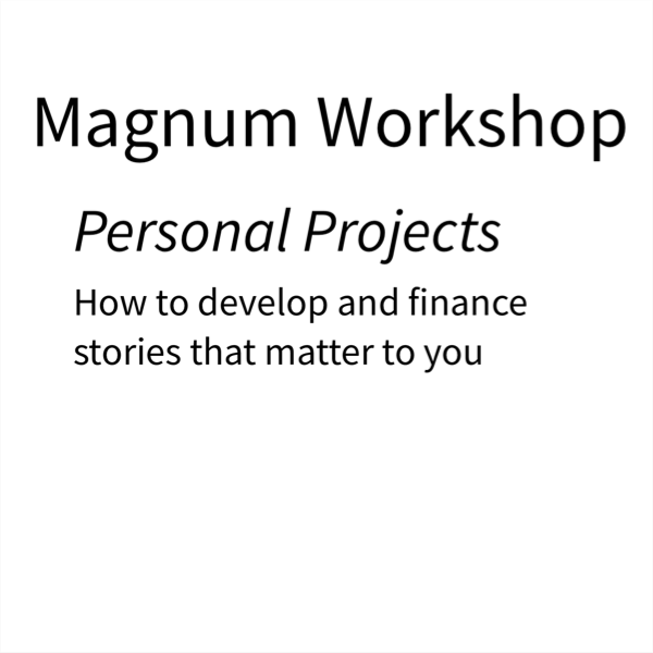 Magnum Photography – Financing Personal Projects – Nicola Shipley