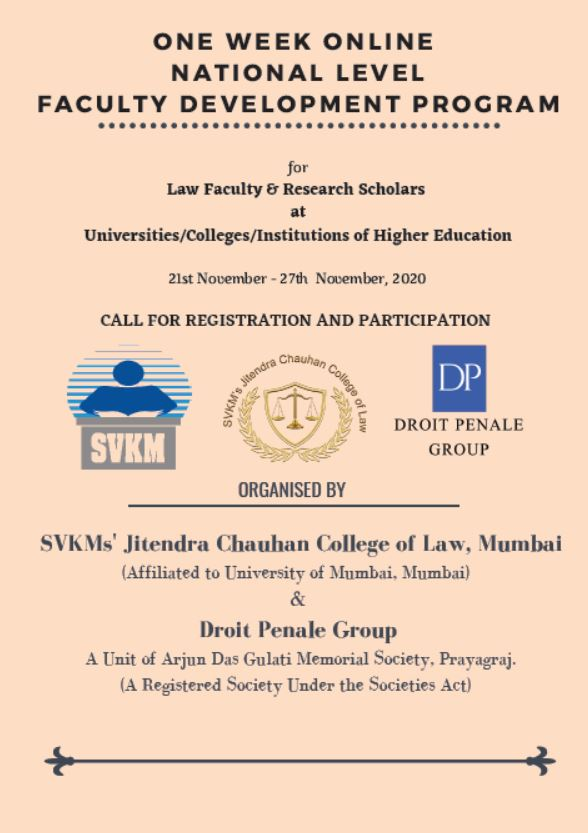 ONE WEEK ONLINE NATIONAL LEVEL FACULTY DEVELOPMENT PROGRAM BY SVKMS' JITENDRA CHAUHAN COLLEGE OF LAW, MUMBAI