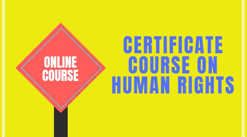 CERTIFICATE COURSE ON HUMAN RIGHTS