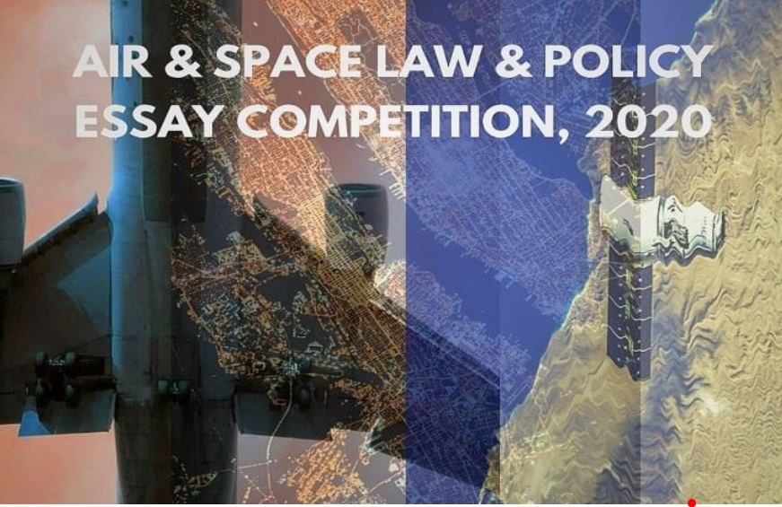 Dr. APJ Abdul Kalam Air and Space Law & Policy Essay Competition, by AALAI & (CADL) NALSAR University of Law [Cash Prize – Rs. 1 Lakh]: Submit by Feb 15, 2021