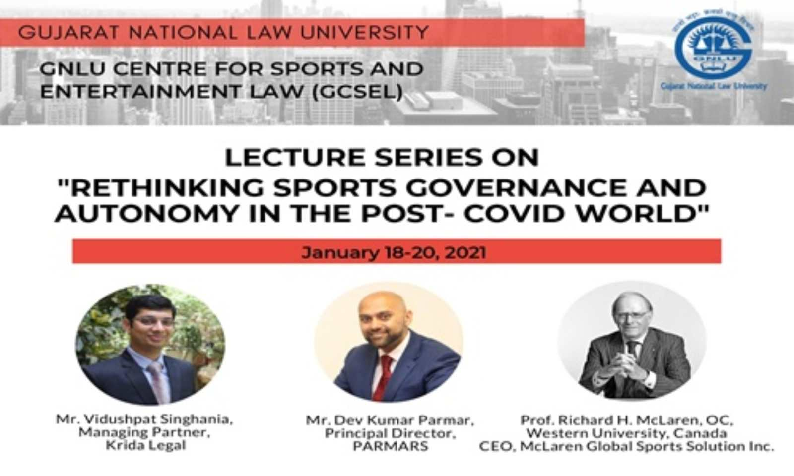 """GCSEL Lecture Series on """"Rethinking Sports Governance and Autonomy in the Post-Covid World"""" (18-20 January, 2021)"""