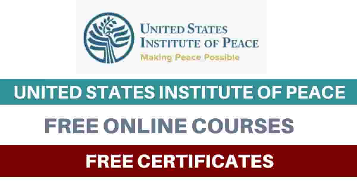 USIP Free Online Courses With Free Certificates – United States Institute Of Peace