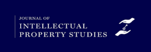 Call for Papers: Journal of Intellectual Property Studies [JIPS] (Published under the aegis of National Law University, Jodhpur) submit by 21st March 2021