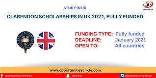 Clarendon Scholarships In UK 2021 For All Nationalities – Fully Funded