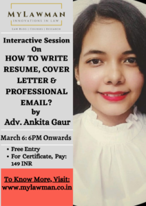 [Online] Interactive Session on How to Write Resume, Cover Letter & Professional E-Mail by MyLawman [Register by 5 March 2021]