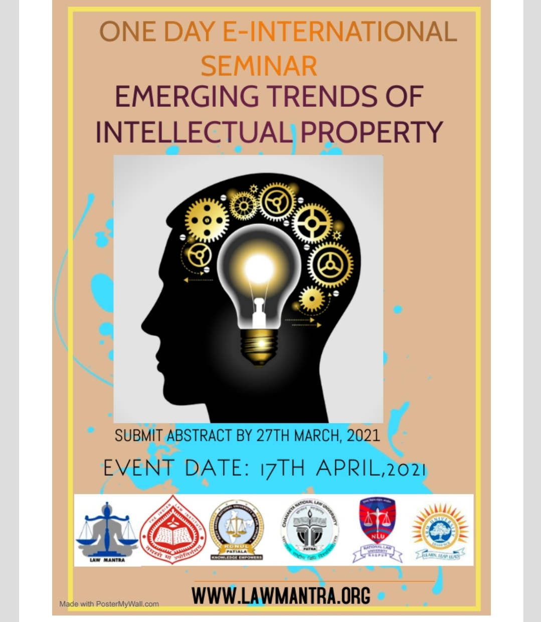 ONE DAY E- INTERNATIONAL SEMINAR ON EMERGING TRENDS OF INTELLECTUAL PROPERTY RIGHTS 17TH APRIL, 2021; SUBMIT ABSTRACT BY 25TH MARCH (APPLY NOW)