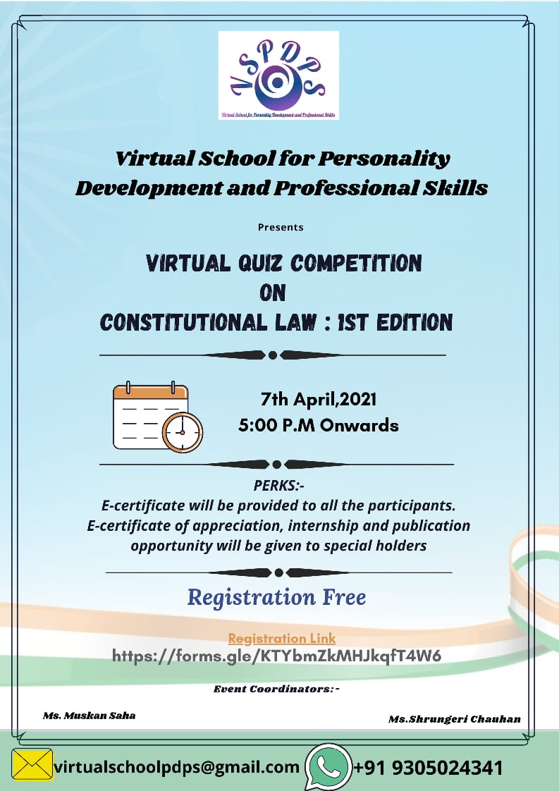 First Edition of Constitutional Law Quiz By Virtual School for Personality Development and Professional skill on 7th April, 2021.