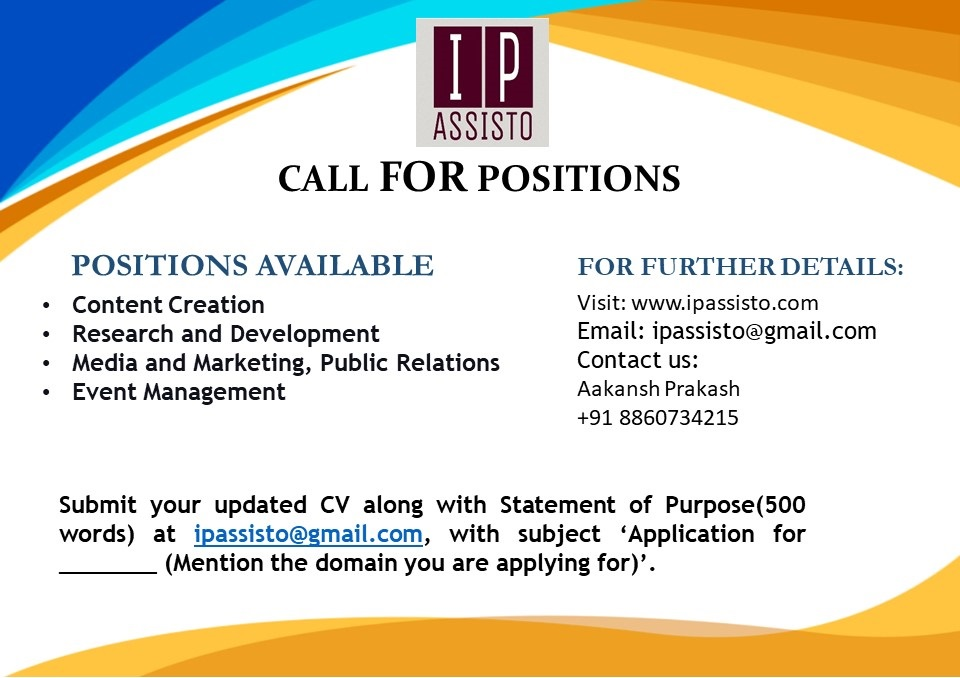 CALL FOR POSITIONS- IP ASSISTO