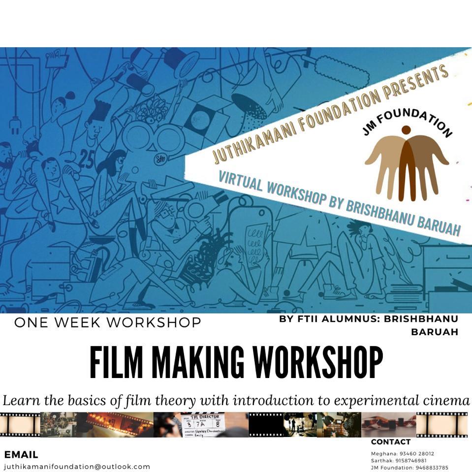 Virtual Film Making Workshop @ JM Foundation By FTII alumnus Mr. Brish Bhanu Baruah