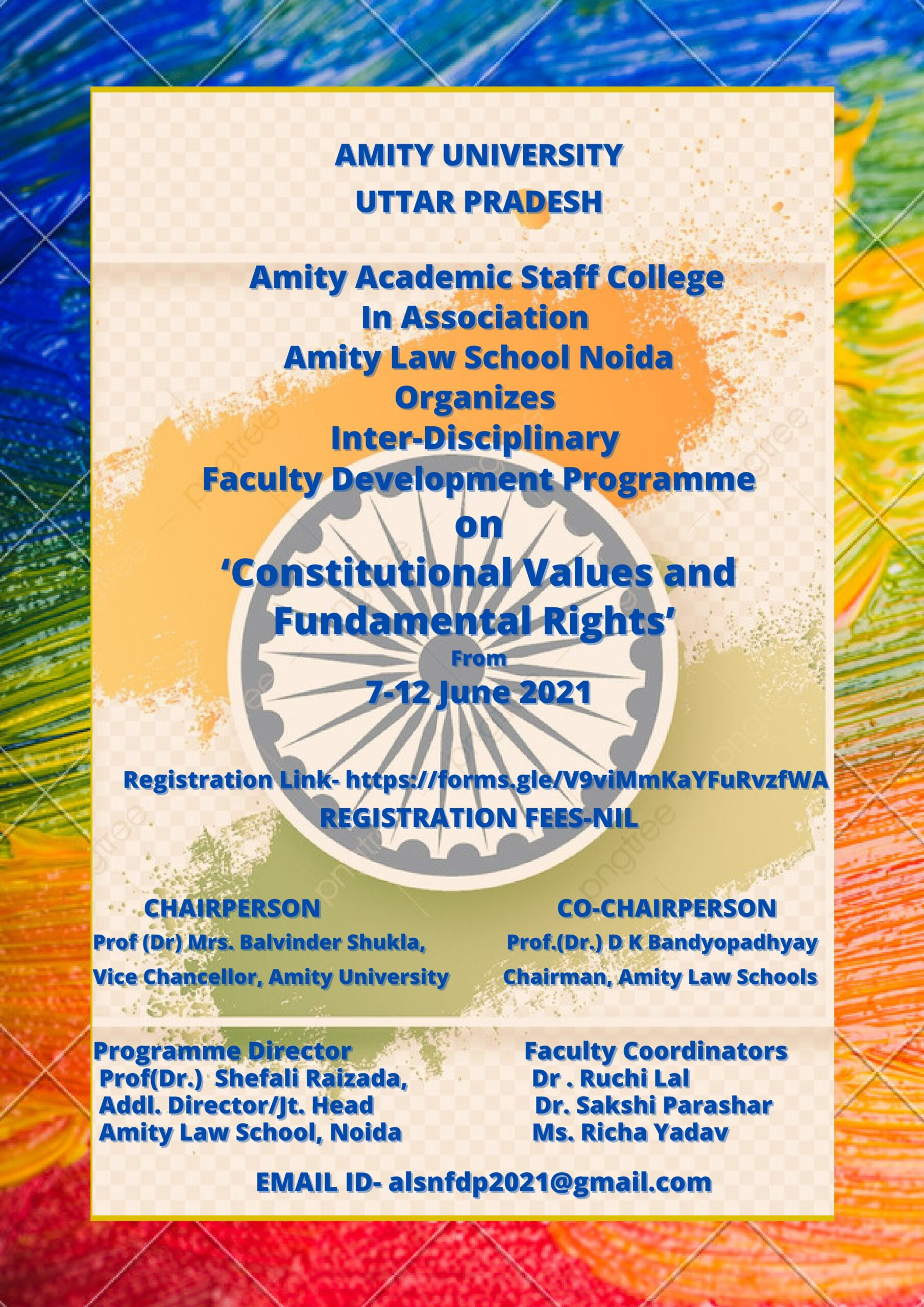 Inter-Disciplinary Faculty Development Programme On 'Constitutional Values and Fundamental Rights' organized by Amity Academic Staff College in association with Amity Law School, Amity University, Noida from 7th June-12th June,2021 (Virtual); Last date of registration -4th June 2021
