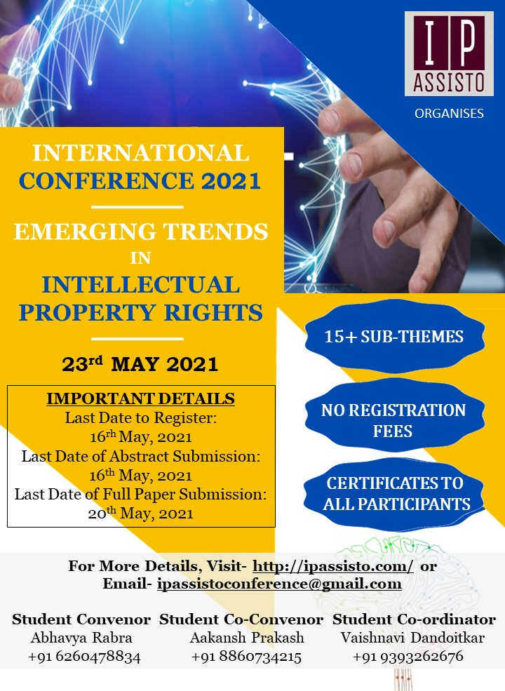 """INTERNATIONAL CONFERENCE ON """"EMERGING TRENDS IN  INTELLECTUAL PROPERTY RIGHTS"""" By IP Assisto"""