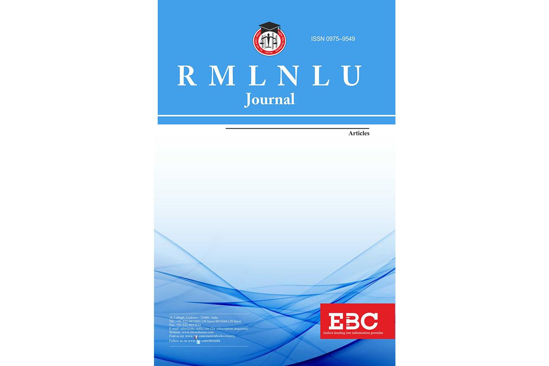 Call for Papers| Dr. Ram Manohar Lohiya National Law University Journal (RMLNLUJ), Vol. 13 (2021)