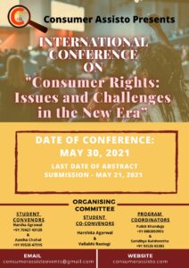 """International Conference on """"Consumer Rights: Issues and Challenge in the New Era"""" Date: 30th May 2021"""