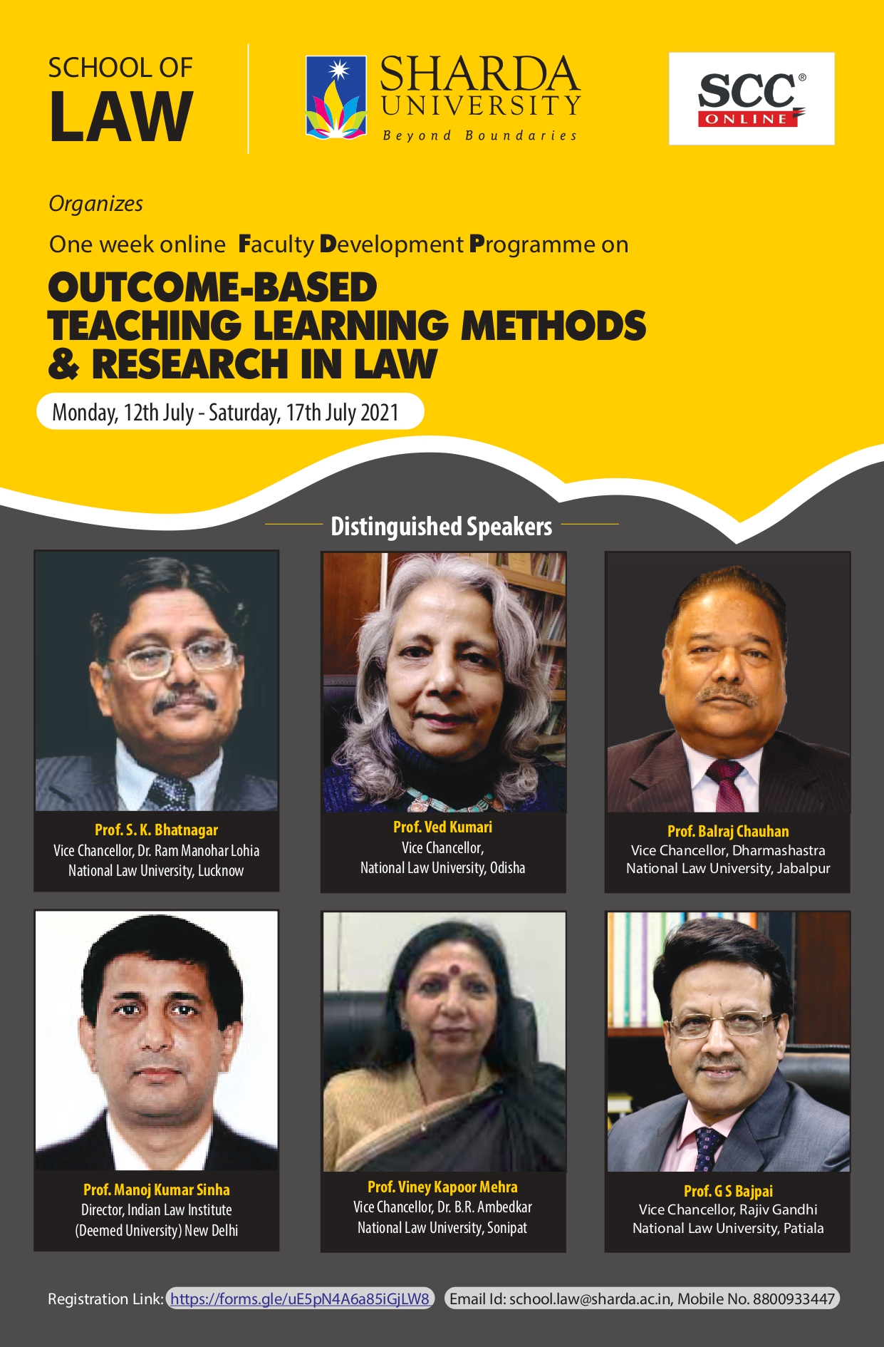 ONE WEEK ONLINE FACULTY DEVELOPMENT PROGRAMME ON OUTCOME-BASED TEACHING-LEARNING METHODS & RESEARCH IN LAW: THE WAY FORWARD