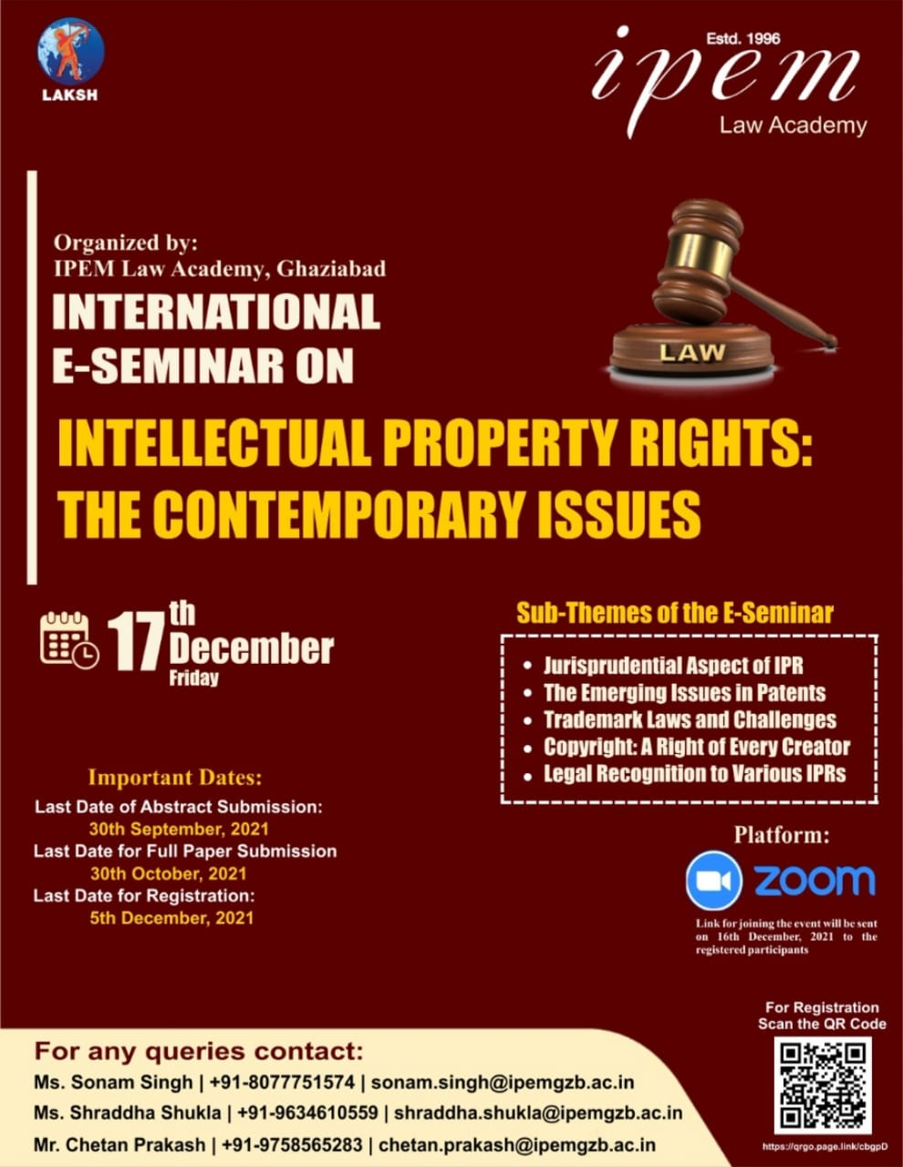 """CALL FOR PAPERS: IPEM Law Academy's International E-Seminar on """"Intellectual Property Rights: The Contemporary Issues"""" [December 17 at 10:00 AM, UTC + 5:30 hrs]: Register Now!"""