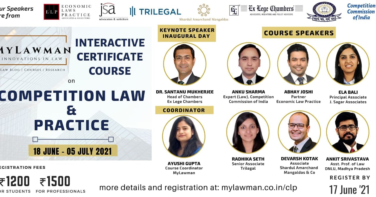 [Online] Interactive Certificate Course on Competition Law & Practice by MyLawman [Register by 17 June]