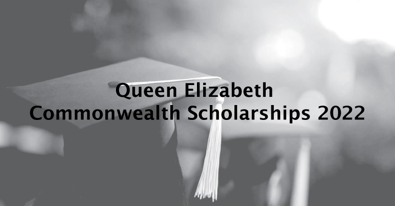 Queen Elizabeth Commonwealth Scholarships 2022 (Fully Funded)